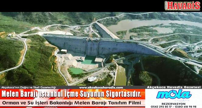 Melen Barajı Istanbul İçme Suyunun Sigortasıdır