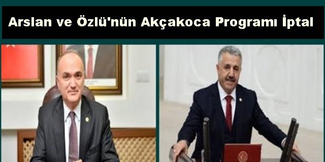 BAKANLARIN AKÇAKOCA PROGRAMI İPTAL EDİLDİ.