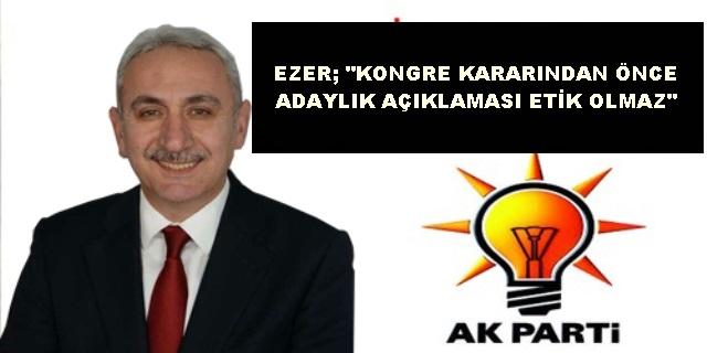 """MUSTAFA EZER """"TARİH BELLİ OLMADAN AÇIKLAMA ETİK OLMAZ"""""""