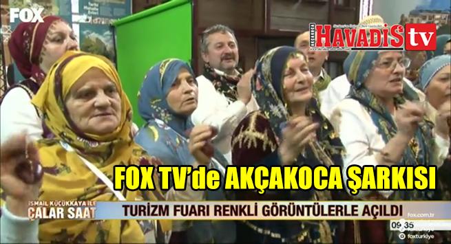 FOX TV Çalar Saat Programında AKÇAKOCA ŞARKISI