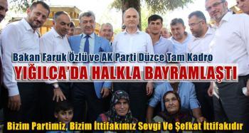Bakan Özlü ve Ak Parti Ekibi Yığılca'da Halkla Bayramlaştı