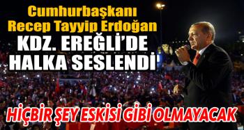 Cumhurbaşkanı Recep Tayyip Erdoğan Kdz. Ereğli'de Halka Seslendi