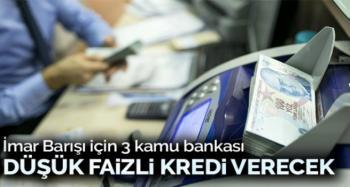 İmar Barışı için bankalar düşük faizli kredi verecek
