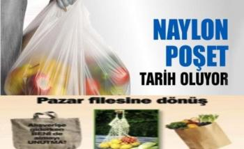 NAYLON POŞET DÖNEMİ KAPANIYOR!!!