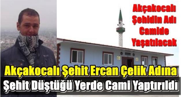 Cerablus'ta Yapılan Camiye Akçakocalı Şehit Ercan Çelik İsmi Verildi