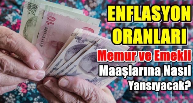 Enflasyon Farkından Dolayı Memur ve Emekli Aylıklarına Zam Ne Kadar Olacak?