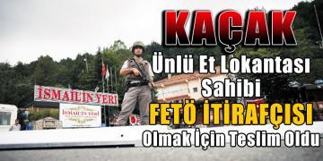 FETÖ FİRARİSİ DÜZCE'DE TESLİM OLDU!