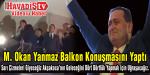 M. Okan Yanmaz Balkon Konuşmasını Yaptı – Videolu Haber
