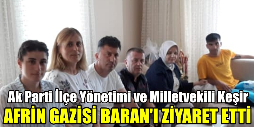 Milletvekili Ayşe Keşir Afrin Gazisini Ziyaret Etti