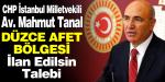 CHP li Tanal dan Düzce Afet Bölgesi İlan Edilsin Talebi