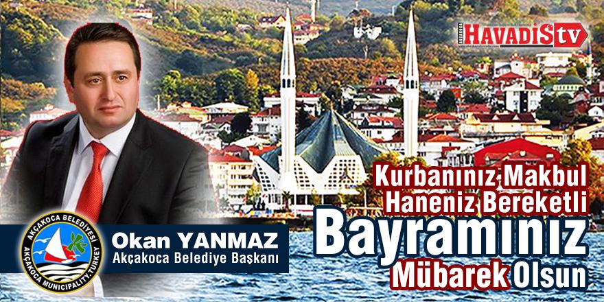 Belediye Başkanı Okan Yanmaz'ın Bayram Mesajı