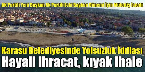 Karasu Belediyesi'nde Yolsuzluk İddiaları… Ankara'dan Müfettiş İstendi..