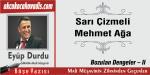 Sarı Çizmeli Mehmet Ağa / Bozulan Dengeler – II