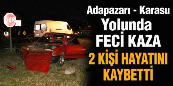 Karasu'daki feci kazada ölü sayısı 2'ye yükseldi