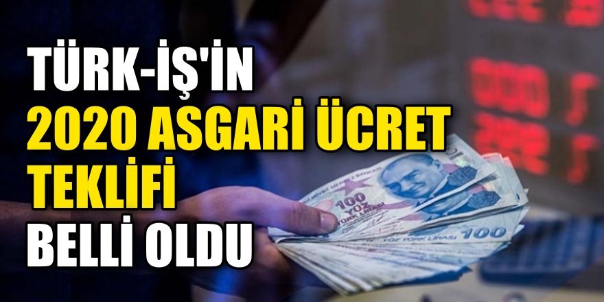 Türk-İş'in 2020 için asgari ücret teklifi belli oldu