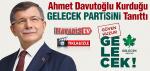 Ahmet Davutoğlu Kurduğu GELECEK PARTiSi'ni Tanıttı