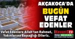 AKÇAKOCA'DA BUGÜN İKİ KİŞİ VEFAT ETTİ 03 ARALIK 2019 SALI
