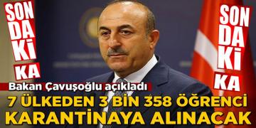 7 Ülkeden Öğrenciler Türkiye'ye Getirilecek Karantinaya Alınacak