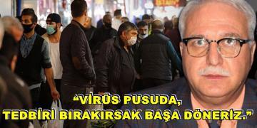 Bilim Kurulu Üyesi Prof. Dr. Tevfik Özlü'den Sokağa Dökülenlere Uyarı!
