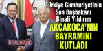 BİNALİ YILDIRIM, BAŞKAN YANMAZ'I ARAYARAK AKÇAKOCA'NIN BAYRAMINI KUTLADI