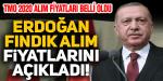 Cumhurbaşkanı Erdoğan fındık fiyatını açıkladı!