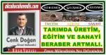 """""""TARIMDA ÜRETİM, EĞİTİM VE SANAYİ BERABER ARTMALI."""""""