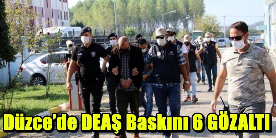 DEAŞ operasyonunda yabancı uyruklu 6 kişi yakalandı