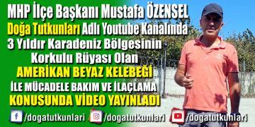 Mustafa Özensel'den Amerikan Beyaz Kelebeği Mücadelesine Videolu Katkı