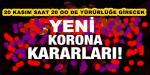 CUMHURBAŞKANLIĞI KABİNESİ'NDE COVİD 19 TEDBİRLERİ KAPSAMINDA ALINAN SON KARARLAR