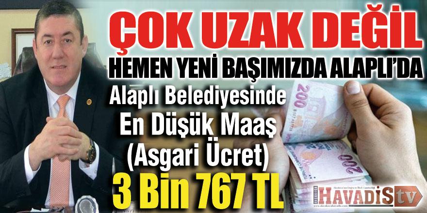 Alaplı Belediyesinde En Düşük Maaş 3 Bin 767 TL