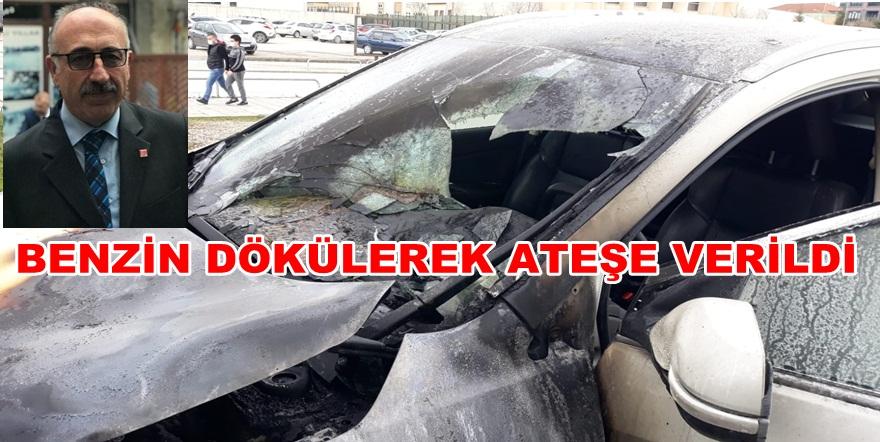 MECLİS ÜYESİ ÖZGÜR SEÇKİN'İN ARACI HASTANE OTOPARKINDA YAKILDI
